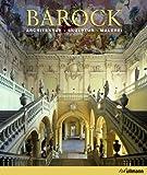 Barock: Architektur, Skulptur, Malerei