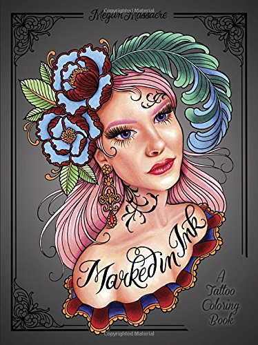 Marked in Ink Adult Coloring Book: A Tattoo Coloring Book