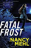 img - for Fatal Frost (Defenders of Justice) book / textbook / text book