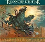 La Revanche d'Ishtar (The Gilgamesh Trilogy) (French Edition)