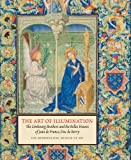 img - for The Art of Illumination: The Limbourg Brothers and the Belles Heures of Jean de France, Duc de Berry book / textbook / text book