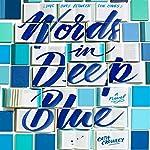 Words in Deep Blue | Cath Crowley