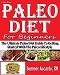 Paleo Diet: Paleo Diet For Beginners:...