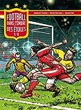 echange, troc Stéphane Pauwels, Michel Dufranne - Football, tome 1 : Dans l'ombre des étoiles