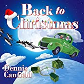 Back to Christmas   [Dennis Canfield]