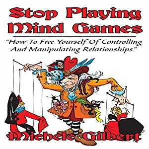 Stop Playing Mind Games Audiobook