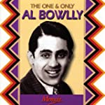 The One and Only Al Bowlly
