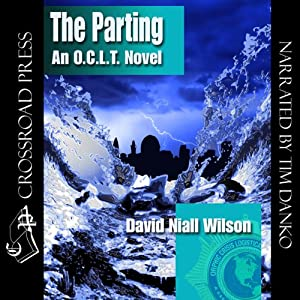 The Parting: An O.C.L.T. Novel | [David Niall Wilson]