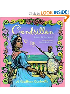 Cendrillon: A Caribbean Cinderella by Robert D. San Souci and Brian Pinkney