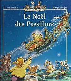 Le  Noël des Passiflore