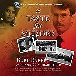 A Taste for Murder | Burl Barer,Frank C Girardot JR.