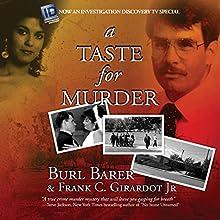 A Taste for Murder Audiobook by Burl Barer, Frank C Girardot JR. Narrated by Eddie Frierson