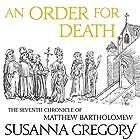 An Order for Death: The Seventh Matthew Bartholomew Chronicle Hörbuch von Susanna Gregory Gesprochen von: David Thorpe