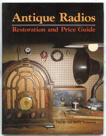 Antique Radios: Restorations and Price Guide Paperback – December 1 ...