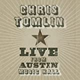 "Live From Austin Music Hallvon ""Chris Tomlin"""