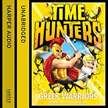 Greek Warriors (Time Hunters, Book 4) (       UNABRIDGED) by Chris Blake Narrated by Oliver Hembrough
