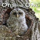 Otis the Owl Hörbuch von Mary Holland Gesprochen von: Tyler Stoe