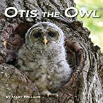 Otis the Owl | Mary Holland