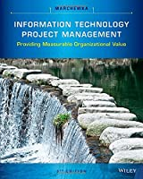 Information Technology Project Management: Providing Measurable Organizational Value, 5th Edition Front Cover
