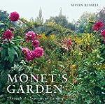 Monet's Garden: Through the Seasons a...