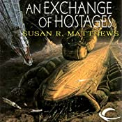 An Exchange of Hostages: Jurisdiction Universe, Book 1 | [Susan R. Matthews]