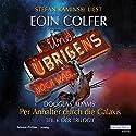 Und übrigens noch was... Hörbuch von Eoin Colfer Gesprochen von: Stefan Kaminski