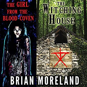The Witching House + The Girl from the Blood Coven Audiobook