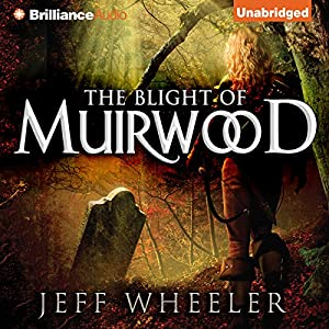 The Blight of Muirwood Audiobook