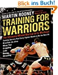 Training for Warriors: The Ultimate M...