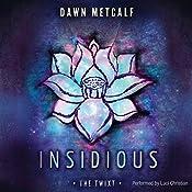 Insidious | Dawn Metcalf