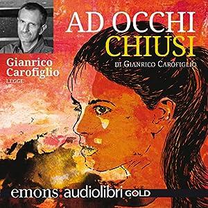 Ad occhi chiusi Audiobook