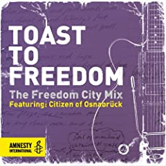 Toast To Freedom: The Freedom City Mix