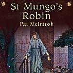 St Mungo's Robin: Gil Cunningham Mysteries | Pat McIntosh