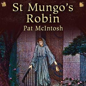St Mungo's Robin: Gil Cunningham Mysteries | [Pat McIntosh]