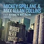 Murder Never Knocks: A Mike Hammer Novel | Mickey Spillane,Max Allan Collins
