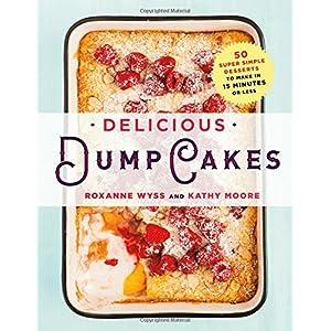 Delicious Dump Cakes: 50 Livre en Ligne - Telecharger Ebook