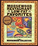 Moosewood Restaurant Low-Fat Favorite...