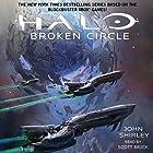 Halo: Broken Circle: Halo, Book 13 (       UNABRIDGED) by John Shirley Narrated by Scott Brick