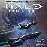 Halo: Broken Circle: Halo, Book 13 | John Shirley