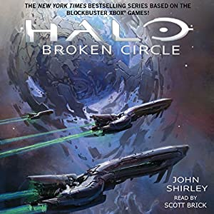 Halo: Broken Circle: Halo, Book 13 | [John Shirley]