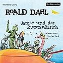 James und der Riesenpfirsich Hörbuch von Roald Dahl Gesprochen von: Rufus Beck