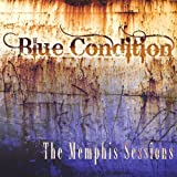 Blue Condition - The Memphis Session
