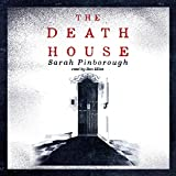 The Death House (Unabridged)