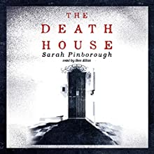 The Death House (       UNABRIDGED) by Sarah Pinborough Narrated by Ben Elliot