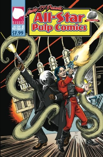 All-Star Pulp Comics Volume Three (Volume 3) PDF