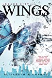 Elizabeth Richards Wings (Black City Novel)