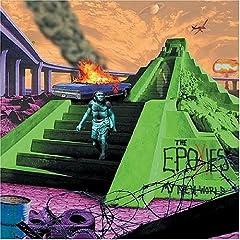 The Epoxies - My New World