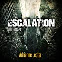 Escalation: Green Fields, Book 3 Audiobook by Adrienne Lecter Narrated by Tess Irondale