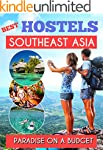 Southeast Asia Best Hostels to travel...