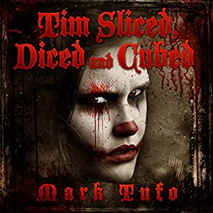 Tim 3: Sliced, Diced and Cubed Audiobook